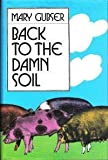 img - for Back to the Damn Soil book / textbook / text book
