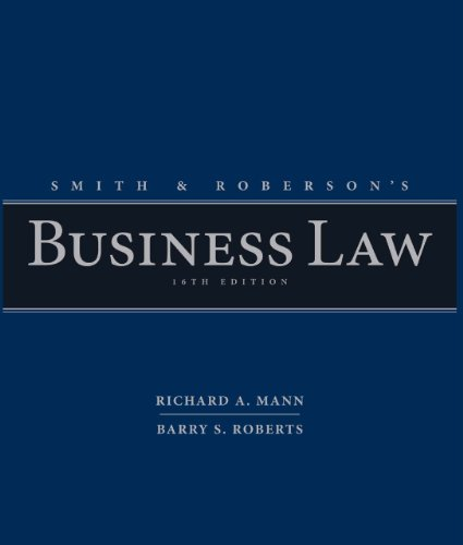 Study Guide for Smith and Roberson's Business Law, 13th ...
