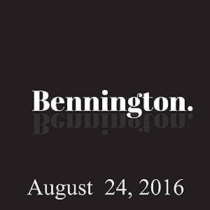 Bennington, August 24, 2016 Radio/TV Program