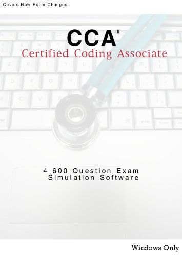 Certified Coding Associate CCA Coding Exam Review Questions Simulation Software; 4,600 Questions CCA, Windows PCs Only