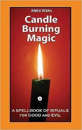 Candle Burning Magic: Anna Riva: 9780943832067: Amazon com