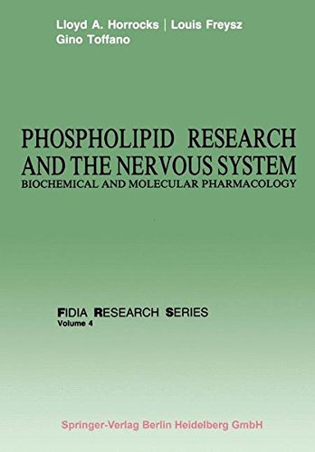Phospholipid Research and the Nervous System: Biochemical and Molecular Pharmacology (FIDIA Research Series)
