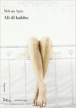 Ali di babbo: AGUS MILENA: 9788874521265: Amazon.com: Books