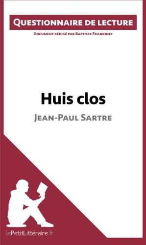 Huis clos de Jean-Paul Sartre: Questionnaire de lecture  [Frankinet, Baptiste] (Tapa Blanda)