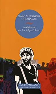 Résidents de la République par Marc-Alexandre Oho Bambe
