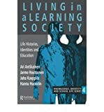 img - for Living in a Learning Society : Life-histories, Identities and Education(Hardback) - 1996 Edition book / textbook / text book