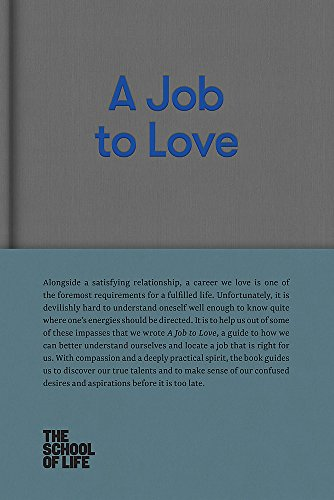 A Job to Love: A practical guide to finding fulfilling work by better understanding yourself.
