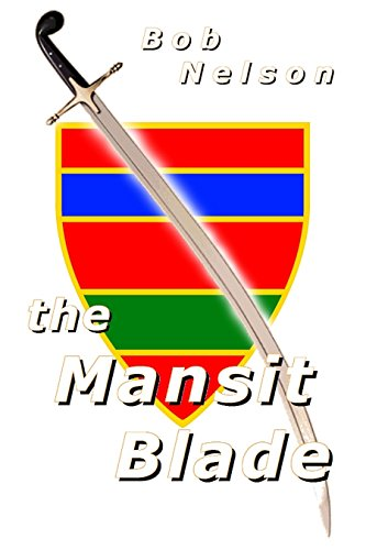 The Mansit Blade (A novel of Gal Book 1)