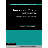 Investment Treaty Arbitration (Hersch Lauterpacht Memorial Lectures Book 20)