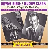 Waltz King & Vocal King: 1941 Luxor Broadcasts