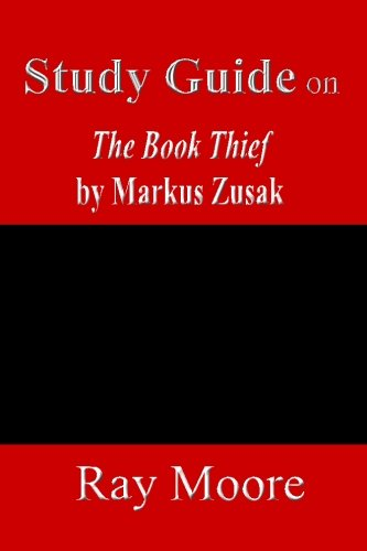 A Study Guide on The Book Thief by Markus Zusak (Volume 51)