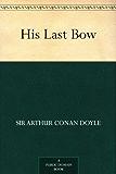 His Last Bow (Sherlock Holmes Book 8)