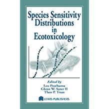 Species Sensitivity Distributions in Ecotoxicology (Environmental and Ecological Risk Assessment)