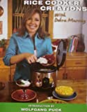 Rice Cooker Creations With Debra Murray