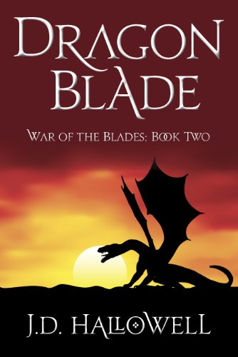 Dragon Blade (War of the Blades Book 2) (Chronicles Dragon Blade)