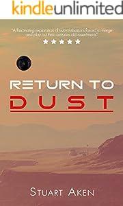 Return To Dust (Generation Mars Book 3)