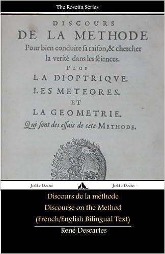 Téléchargement Discours de la méthode/Discourse on the Method (French/English Bilingual Text) pdf