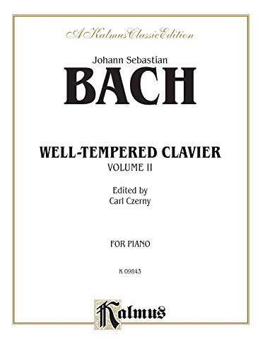 The Well-Tempered Clavier, Vol 2 (Kalmus Edition)