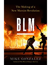 BLM: The Making of a New Marxist Revolution