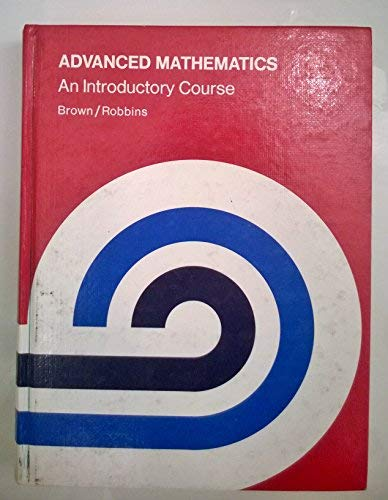 Advanced Math: An Introductory Course