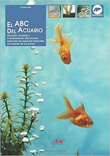 El ABC del acuario (Spanish Edition): Claude Vast: 9781683257929: Amazon.com: Books