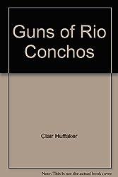 Guns of Rio Conchos