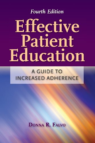 Effective Patient Education: A Guide to Increased Adherence by Jones & Bartlett Learning