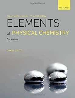 Elements of physical chemistry peter atkins julio de paula solutions manual to accompany elements of physical chemistry fandeluxe Choice Image