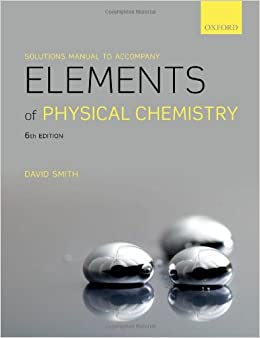 Solutions manual to accompany elements of physical chemistry david solutions manual to accompany elements of physical chemistry fandeluxe Choice Image