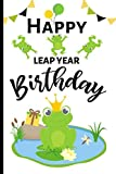 img - for Happy Leap Year Birthday: Novelty Blank Lined Journal, Card Alternative / Gift Idea, For 29th February Birthday / Male & Female book / textbook / text book