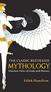Mythology: Timeless Tales Of Gods And Heroes (Turtleback School & Library Binding Edition) (0881030341) | Amazon Products