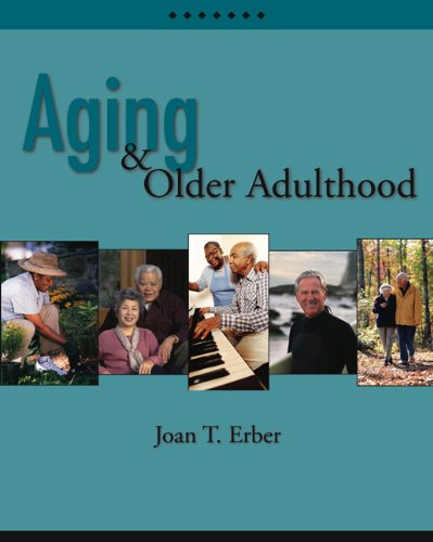 Aging and Older Adulthood (with InfoTrac)