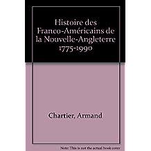 Histoire des Franco-Américains de la Nouvelle-Angleterre