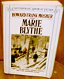 Marie Blythe, Howard Frank Mosher, 014007659X