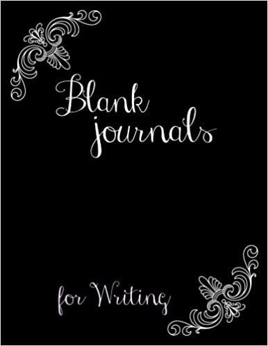 Blank Journals For Writing: 8.5 x 11, 120 Unlined Blank Pages For Unguided Doodling, Drawing, Sketching & Writing