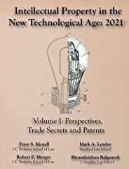 Intellectual Property in the New Technological Age 2021 Vol. I Perspectives, Trade Secrets and Patents