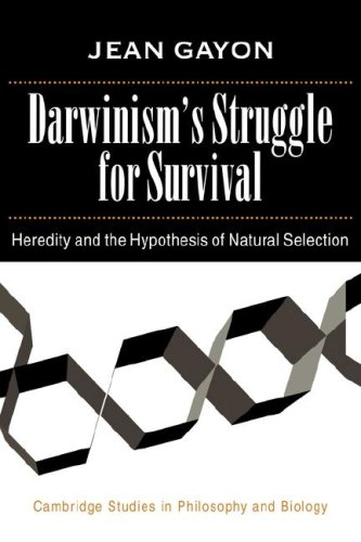 Darwinism's Struggle for Survival: Heredity and the Hypothesis of Natural Selection (Cambridge Studies in Philosophy and