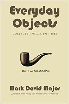 Everyday Objects: Collected Poems, 1987-2012