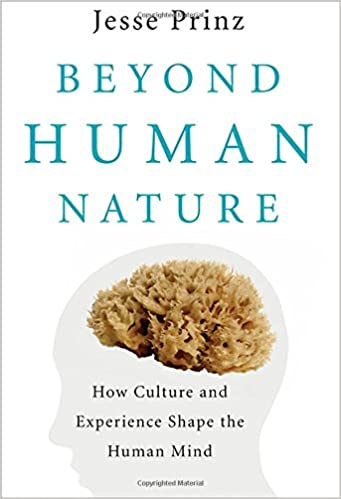 Beyond Human Nature How Culture And Experience Shape The Human Mind