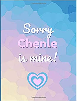 Sorry Chenle Is Mine!: Gifts, Fans Of Nct,dream,127,u, K Pop, Journal, Notebook, Lined Paper,use For Journalling,album For Photo Cards,school,art:cool Gift: Girl,women,teens,unofficial Bajar Gratis De Los Más Vendidos