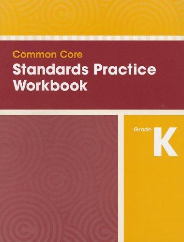 COMMON CORE STANDARDS PRACTICE WORKBOOK GRADE K