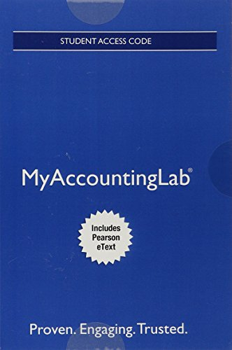 MyLab Accounting with Pearson eText    Access Card    for Managerial Accounting My Accounting Lab