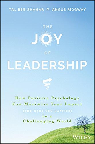 The Joy of Leadership by Tal Ben-Shahar