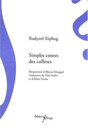 Simples contes des collines (French Edition)