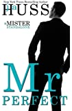 Mr. Perfect: : A Mister Standalone