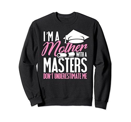Unisex Graduation Sweatshirt for Mom Mother with A Master's Degree Medium Black (Master Adult Sweatshirt)