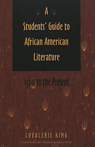 A Students' Guide to African American Literature: 1760 to the Present