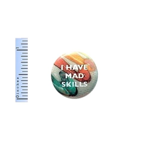 Funny Button Pinback I Have Mad Skills Crochet Gift Pin Geekery Things Nerdy 1