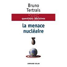 La menace nucléaire (Hors Collection) (French Edition)
