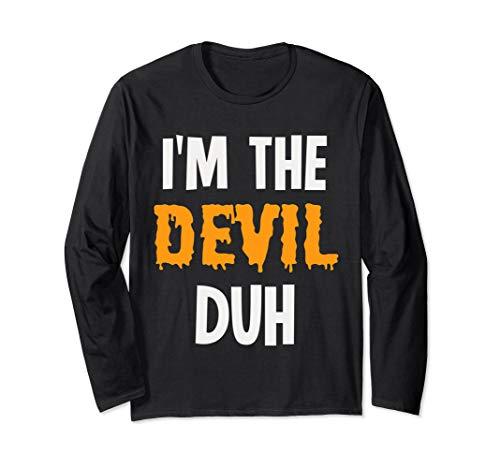 I'm the Devil Duh Halloween Costume T-Shirt Long Sleeve